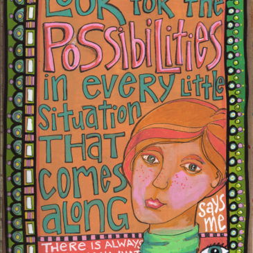 Look for the Possibilities… Art Journal style
