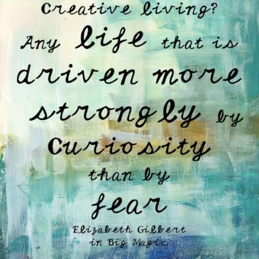 Creative Living by Elizabeth Gilbert