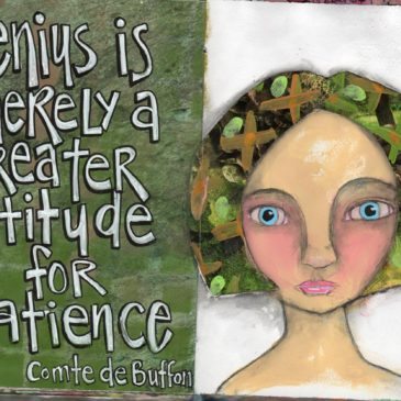 """Genius is merely a greater aptitude for patience. """