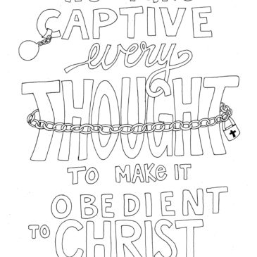 Take Captive Every Thought